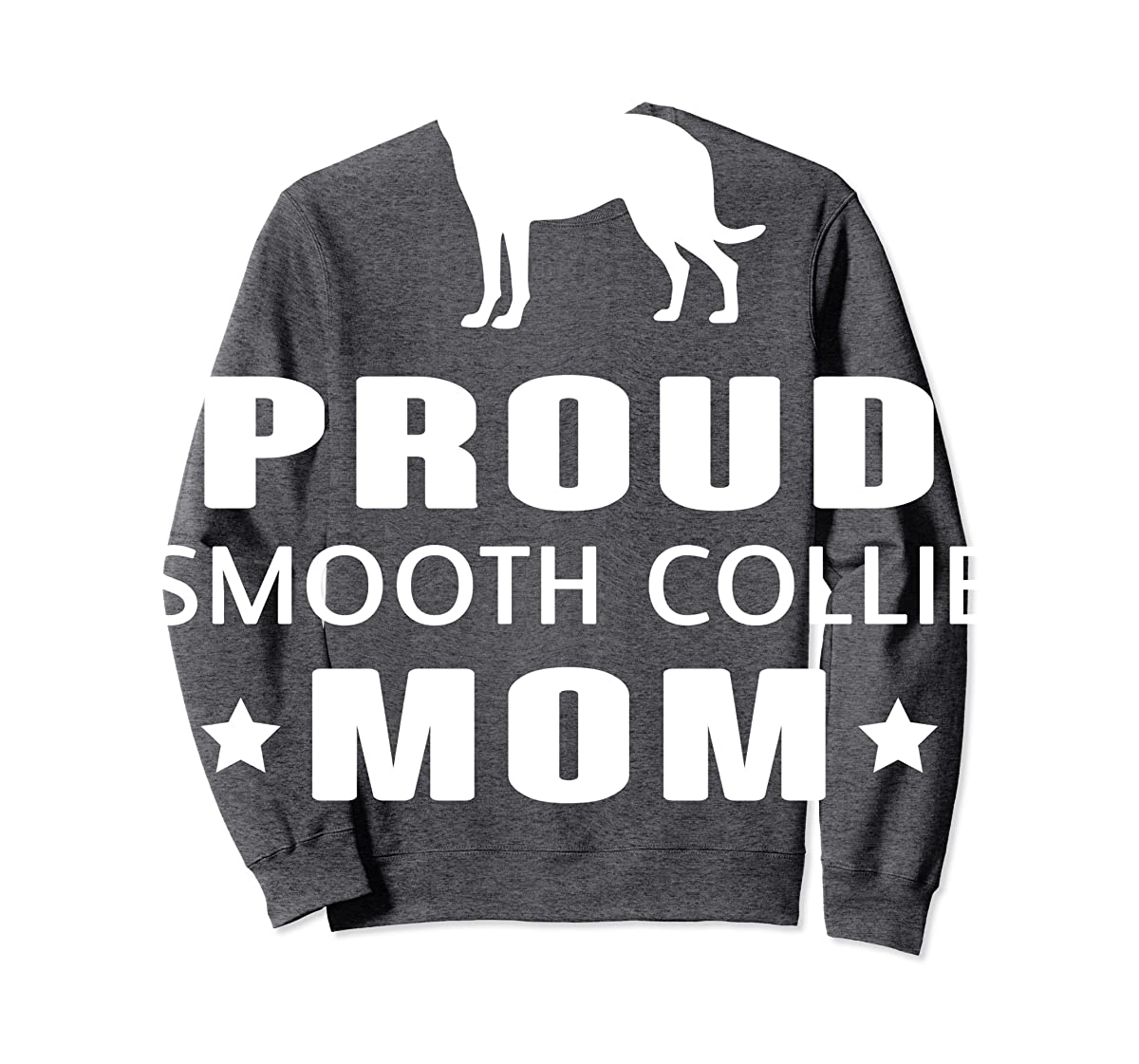 Smooth Collie Funny T-Shirts For Dog Lovers-Sweatshirt-Dark Heather