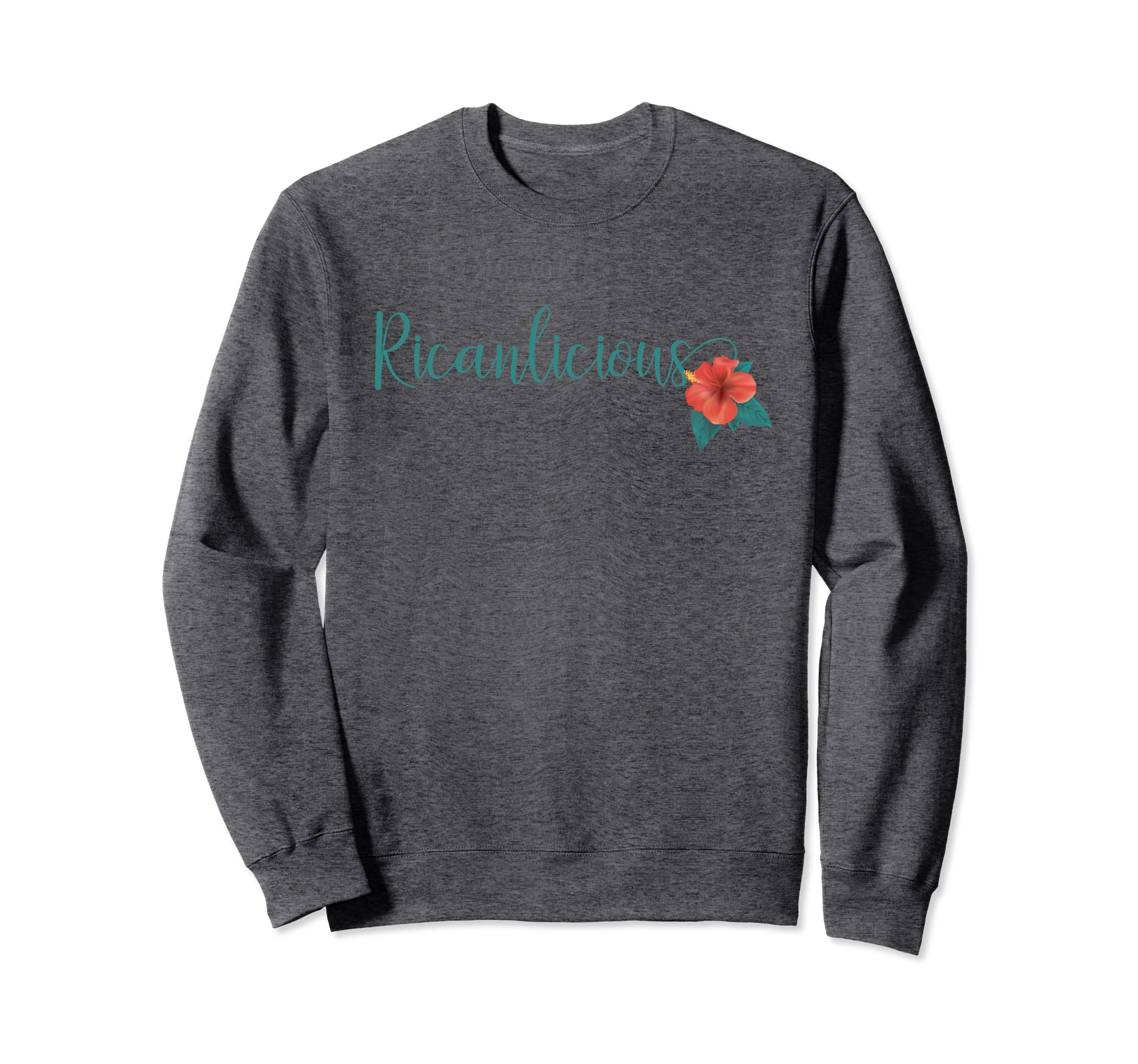 Amazon.com: Cute Puerto Rican Ricanlicious Hibiscus Flower Sweatshirt: Clothing