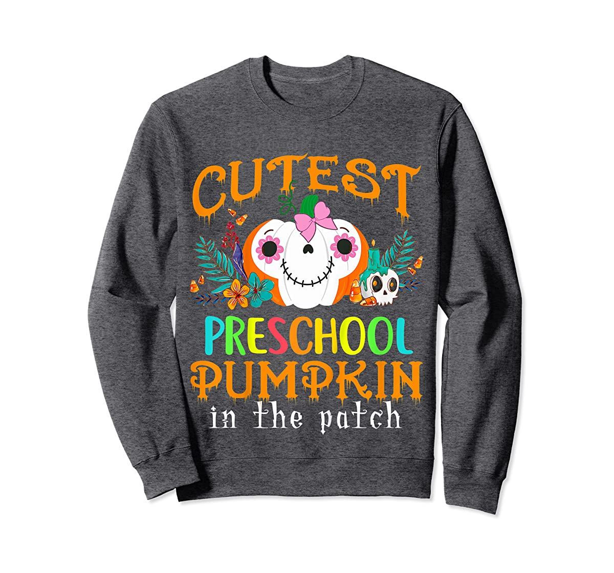 Kids Cutest Preschool Pumpkin In The Patch Halloween Costume Girl T-Shirt-Sweatshirt-Dark Heather