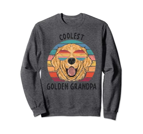 Golden Retriever Dog Grandpa Gifts Coolest Golden Grandpa  Sweatshirt