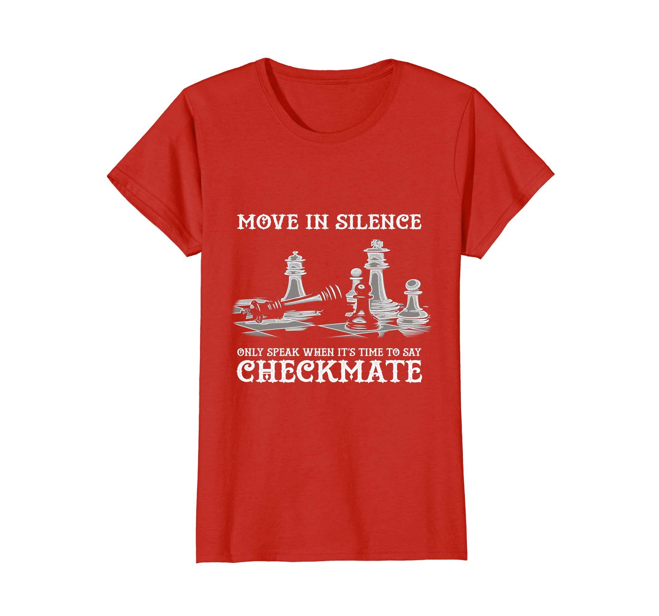 Move In Silence Checkmate Chess T Shirt Clothing Car Alarm Wiring Diagram