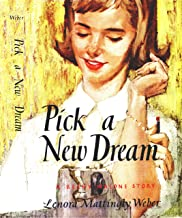 Pick a New Dream (Beany Malone Series)