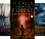 It Calls From (3 Book Series)