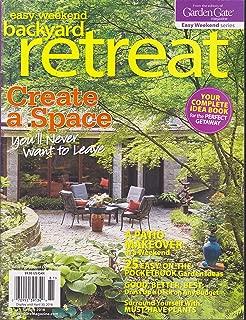 Garden Gate Easy Weekend Backyard Retreat Magazine Spring 2018