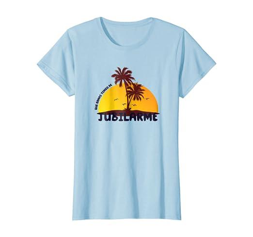 Que Ganas De Jubilarme T-Shirt Funny Saying in Spanish Tee