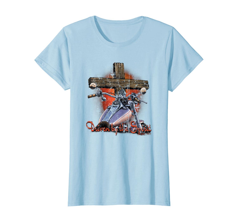 Driven By The Spirit Cool Vintage Christian Biker T-Shirt Women