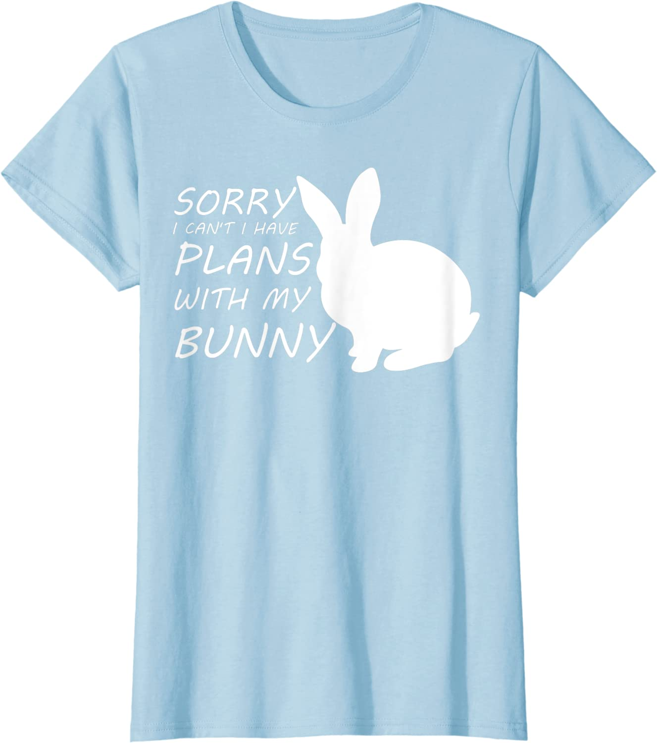Painted Bunny T-Shirt I Have Plans with My Bunny Tee