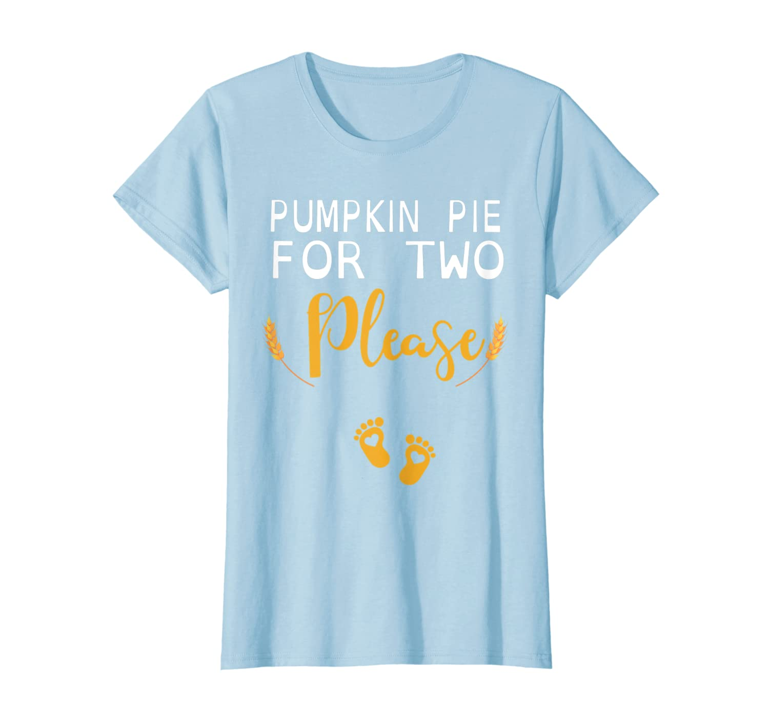 Pumpkin Pie For Two Please Pregnancy Baby Mommy Shirt