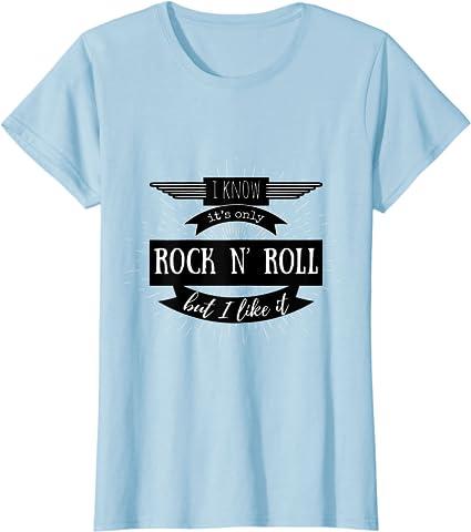 Women/'s T-Shirt It/'s Only Rock N/' Roll inspired