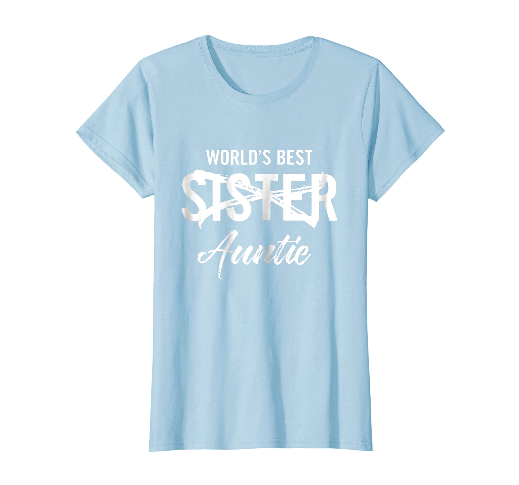 9a237b10 Amazon.com: World's Best Sister Aunt Pregnancy Announcement t shirt:  Clothing