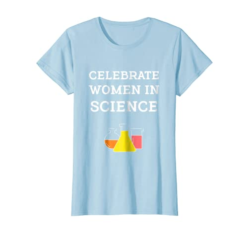 73567b62 Amazon.com: Celebrate Women In Science Cool Geek Shirt: Clothing