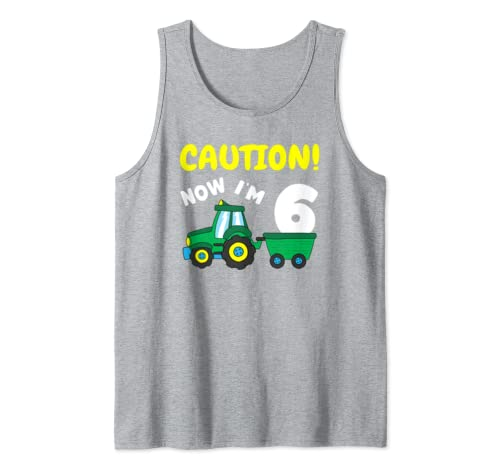 Now I'm 6 Tractor 6th Birthday Farmer Boy 6 Year Old Tank Top