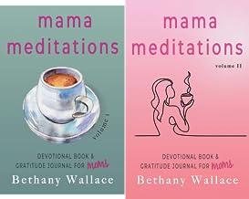 Mama Meditations (2 Book Series)