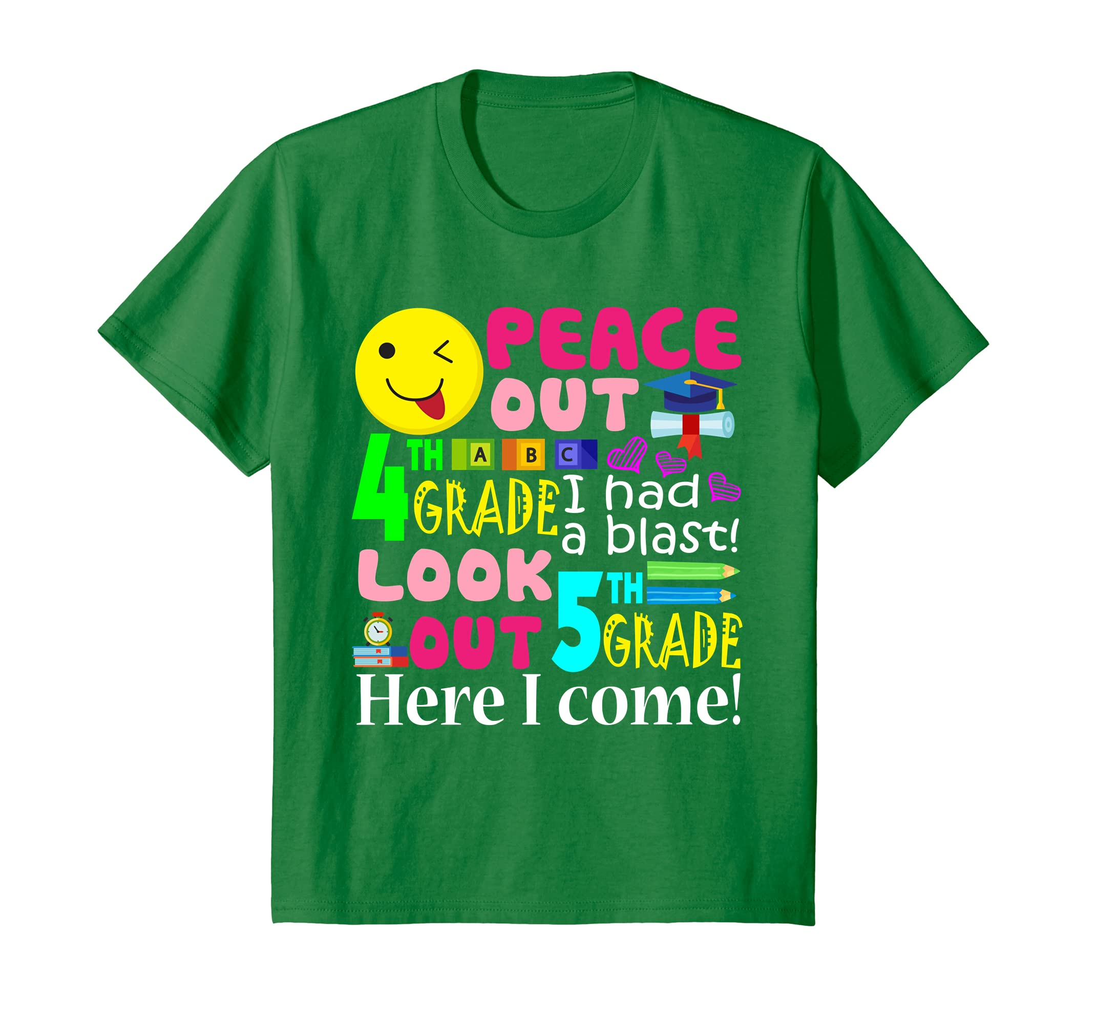 Amazon com: Peace Out 4TH Grade Look Out 5TH Grade Here I