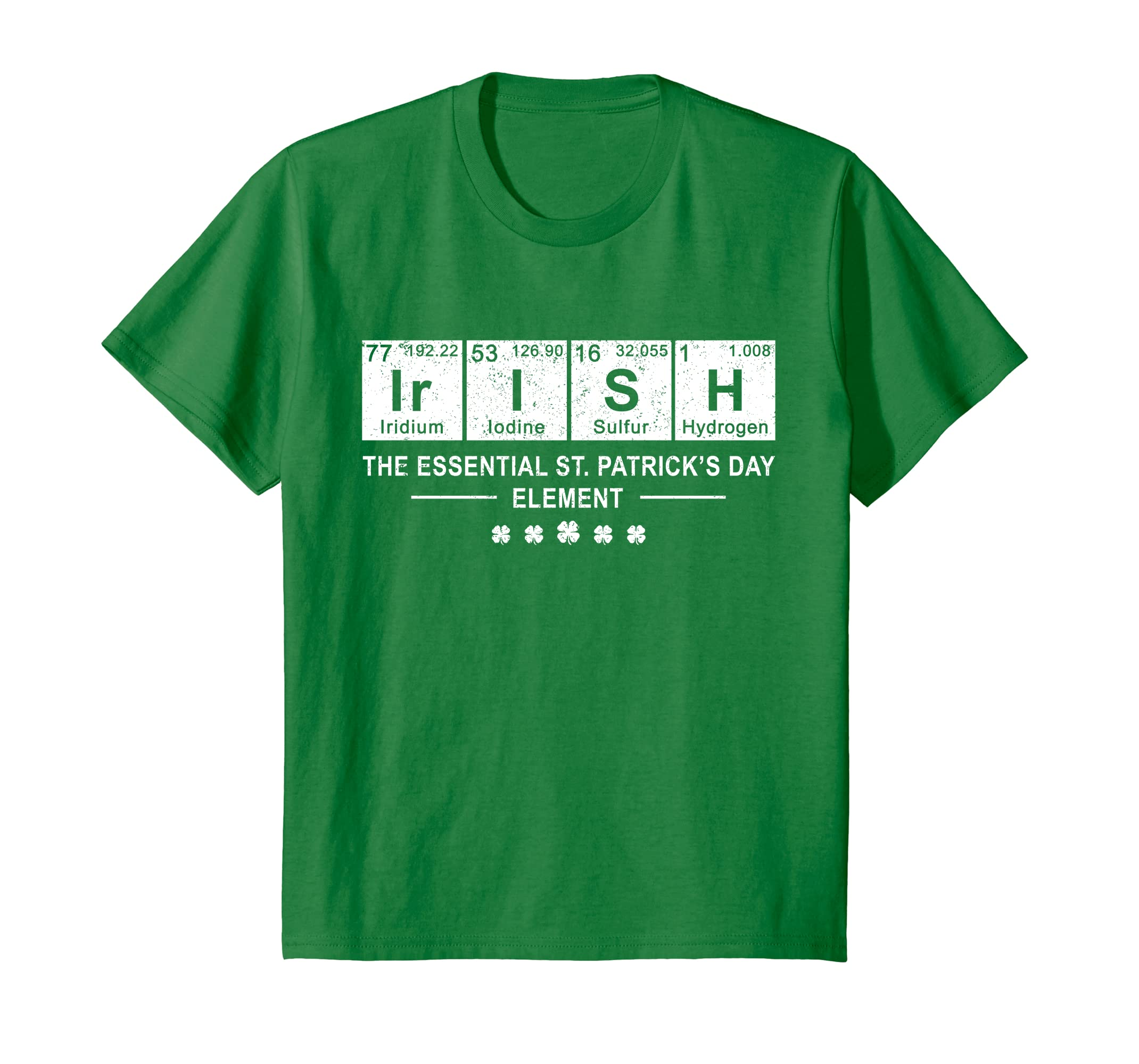 eb6165ee4 Amazon.com: Irish St. Patrick's Day Element -Funny Periodic Table Tshirt:  Clothing