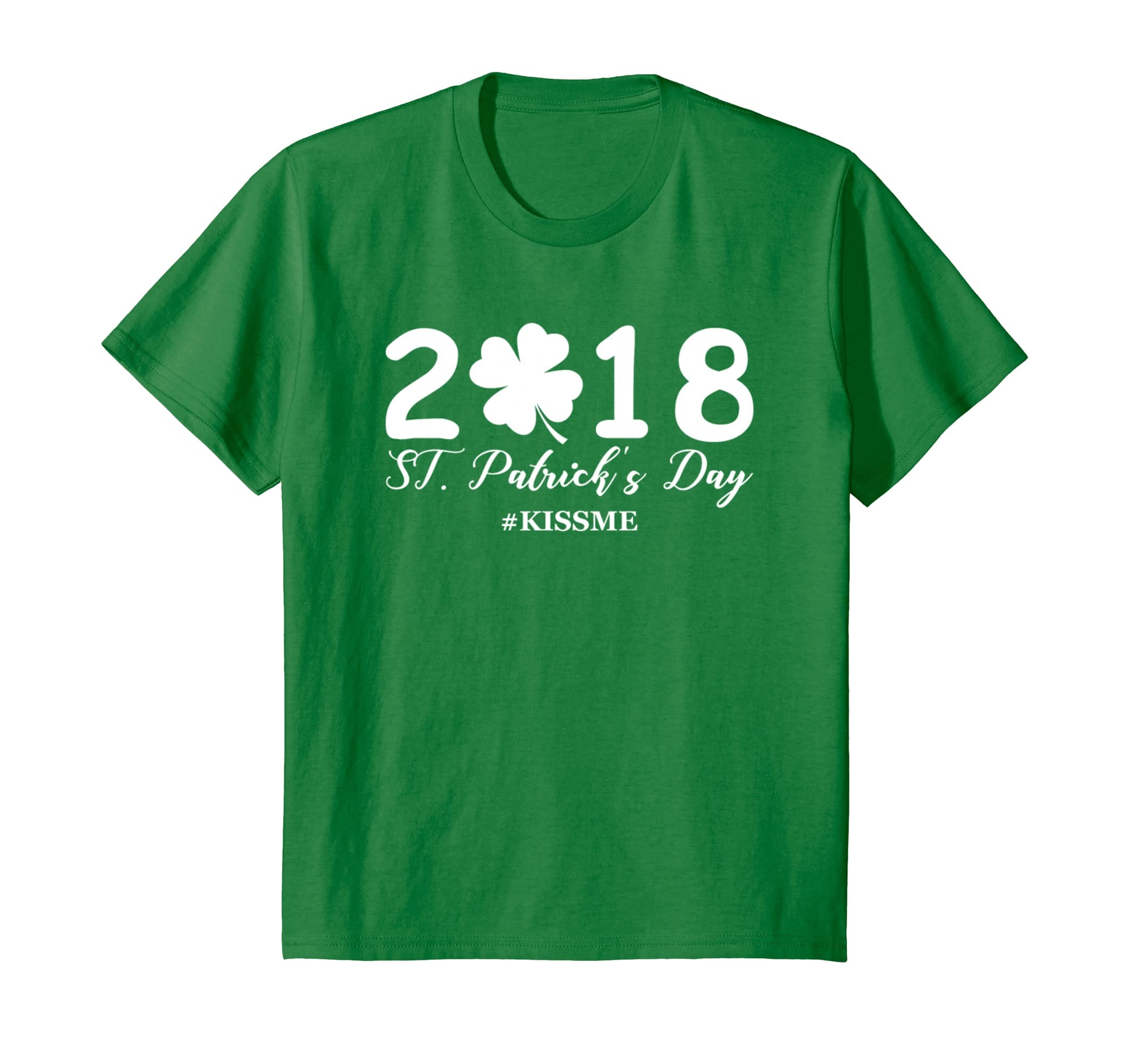 2018 Patricks Day Kiss Shirt