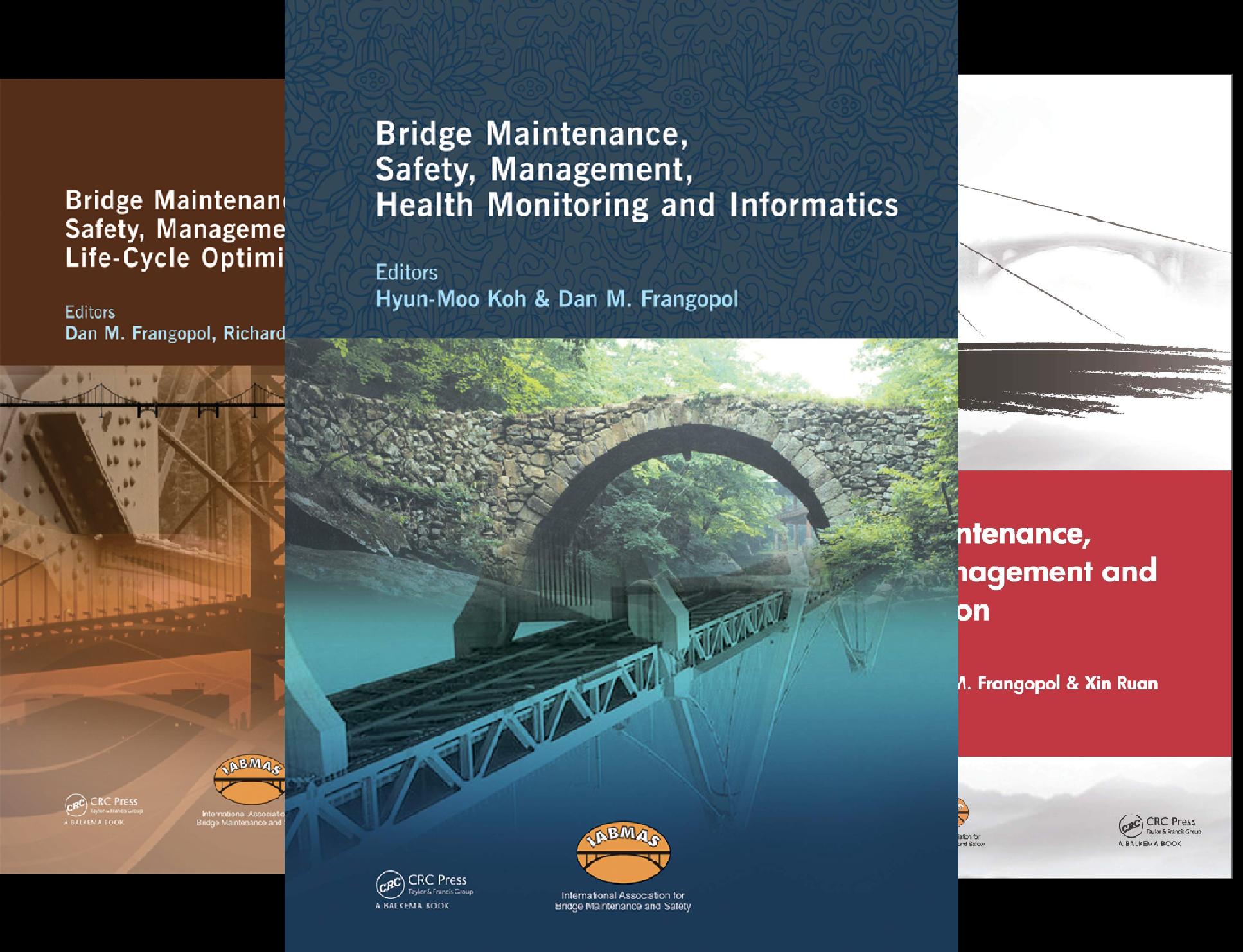 Bridge Maintenance, Safety and Management (7 Book Series)