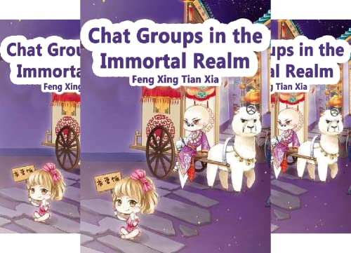 Chat Groups in the Immortal Realm (15 Book Series)