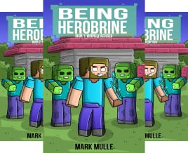 Being Herobrine (6 Book Series)