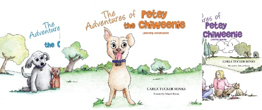 The Adventures of Petey the Chiweenie (3 Book Series)