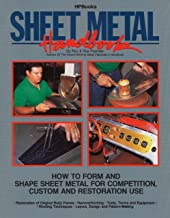 Sheet Metal Handbook: How to Form and Shape Sheet Metal for Competition, Custom and Restoration Use