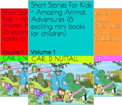 Short Stories For Kids: Amazing Animal Adventures (16 Book Series)