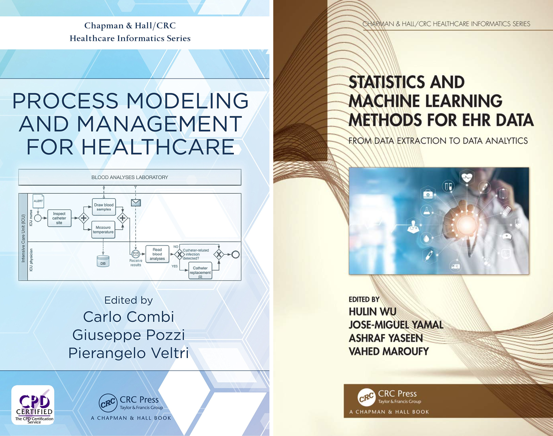 Chapman & Hall/CRC Healthcare Informatics (2 Book Series)