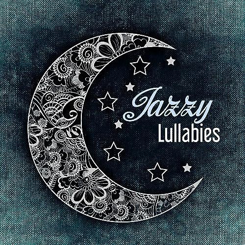 ade558c3f3851 Jazzy Lullabies - Music for Babies, Relaxing Jazz, Calming Sounds of ...
