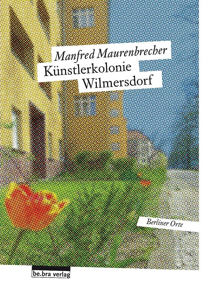 ミント非効率的なリップKünstlerkolonie Wilmersdorf: Berliner Orte (German Edition)