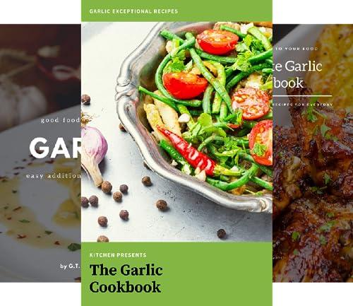 The Garlic Cookbook (7 Book Series)
