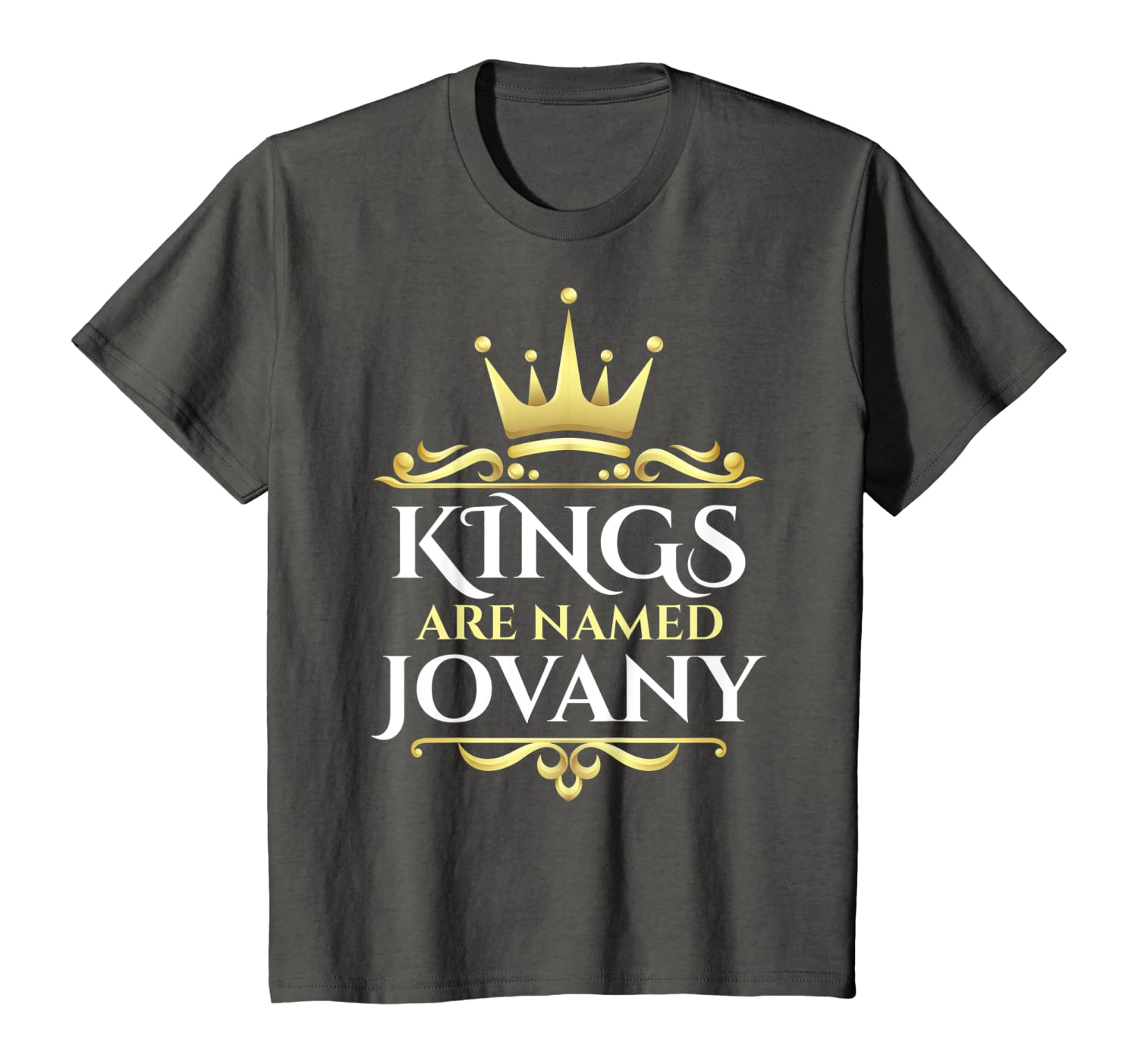 Kings Are Named Jovany T-Shirt