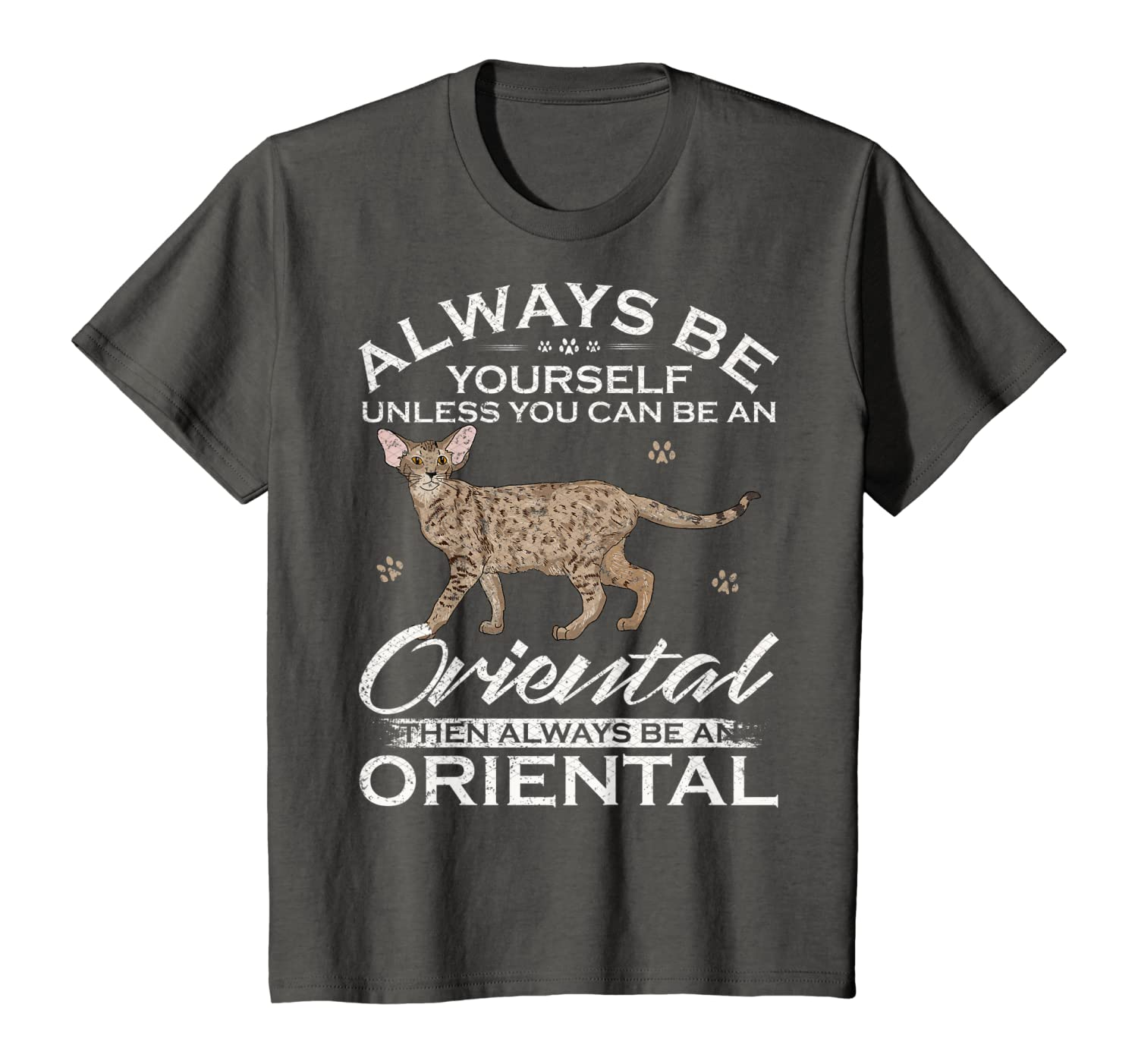 Always Be Yourself Unless You Can Be An Oriental Cat Funny T-Shirt