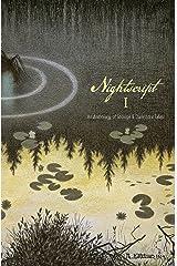 Nightscript: Volume 1 Kindle Edition