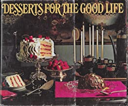 Desserts for the Good Life