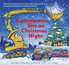 Construction Site on Christmas Night: (Christmas Book for Kids, Children s Book, Holiday Picture Book)