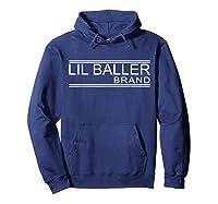 Lil Baller Brand T-shirt Basketball Shirt For Ballers Hoodie Navy
