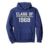 1968 High School Reunion Shirt College Reunion Shirt Hoodie Navy