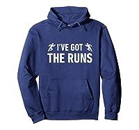 I've Got The Runs Funny Running Jogging Pun Shirts Hoodie Navy
