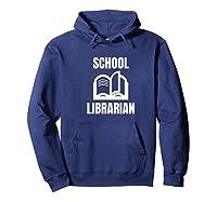 School Librarian Book Lover Reader Bookworm Gift Premium T-shirt Hoodie Navy