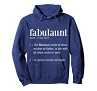 Fabulaunt Definition - Funny Fabulous Aunt T Shirts Hoodie Navy