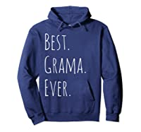 Best Grama Ever Gift For Your Grandmother Shirts Hoodie Navy