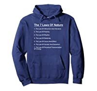 7 Laws Of Nature Natural Laws Of The Universe T-shirt Hoodie Navy