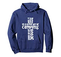 Need A Little Bit Of Camping And A Whole Lot Of Jesus Shirts Hoodie Navy