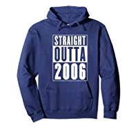 Straight Outta 2006 Cool Birthday Gift Shirts Hoodie Navy