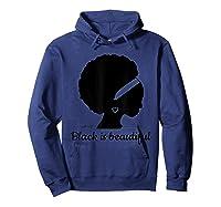 Black Is Beautiful Strong Beautiful Black T-shirt Hoodie Navy