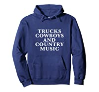 Trucks Cow And Country Music Life's Pleasures Shirts Hoodie Navy