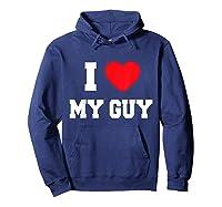 I Love My Guy T-shirt Hoodie Navy