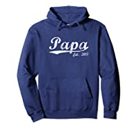 New Papa Papa Est 2017 Papa To Be Shirts Hoodie Navy