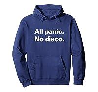 All Panic No Disco Funny Shirts Hoodie Navy