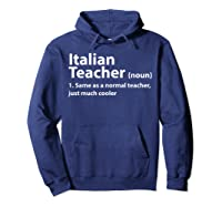 Italian Tea Definition T Shirt Funny Gift For Tea Hoodie Navy